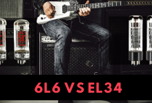 Photo of 6L6 vs EL34 – Know Which Vacuum Tube is Perfect for You