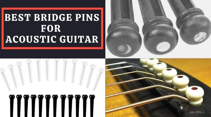 Best Bridge Pins for Acoustic Guitar