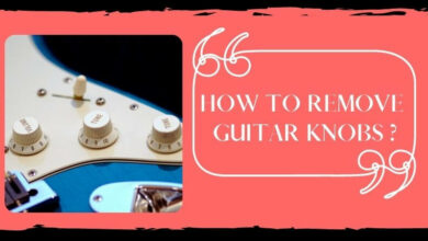 How To Remove Guitar Knobs
