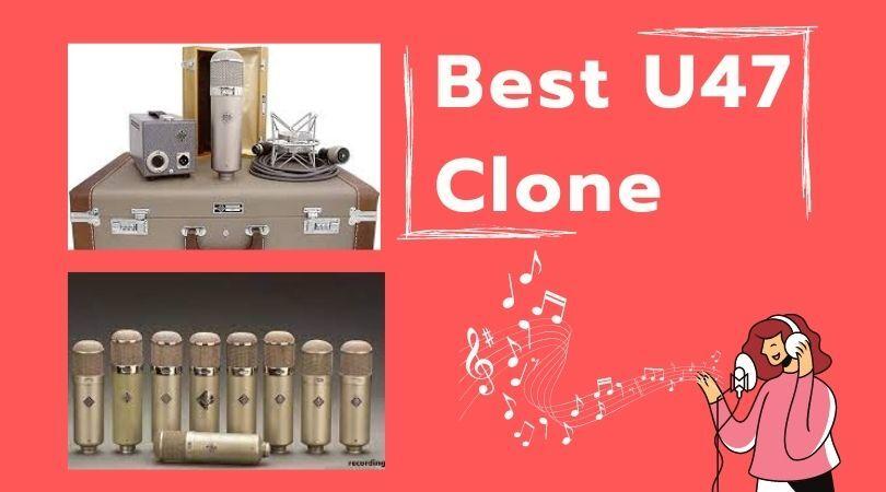 Best U47 Clone